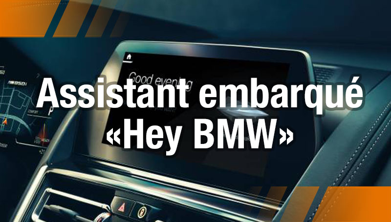 L'assistant vocal intelligent « Hey BMW »